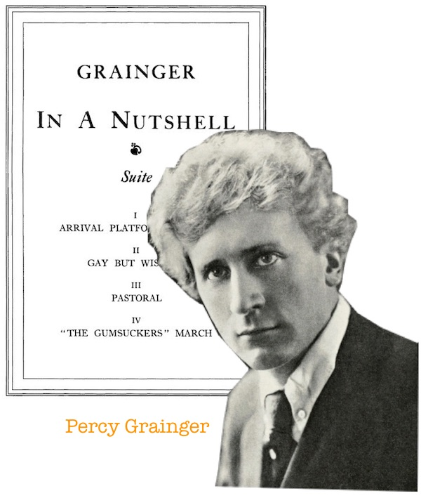 Percy Grainger In a Nutshell
