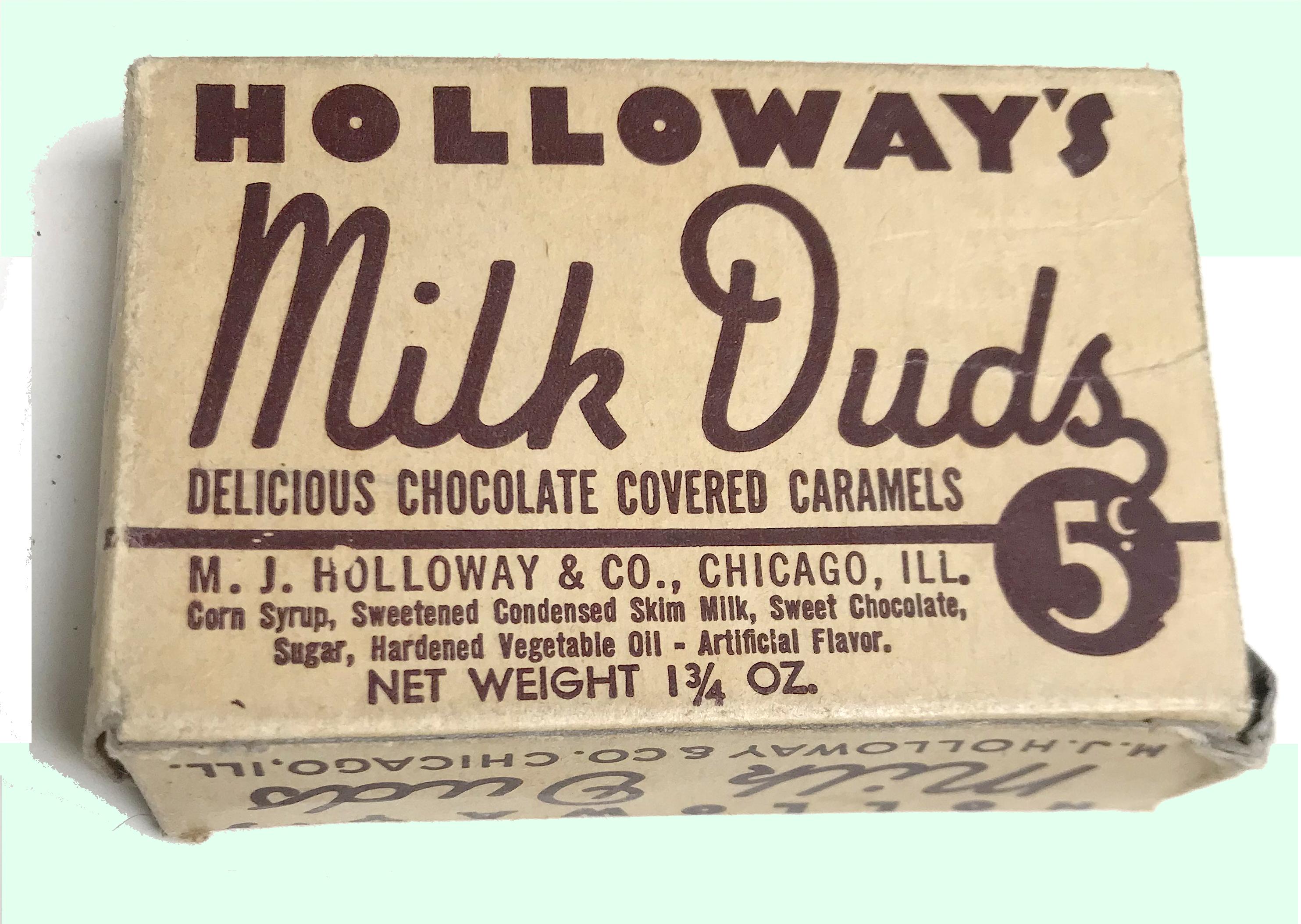 Holloway Milk Duds